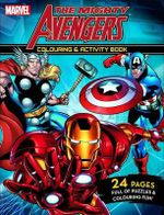 The Mighty Avengers - Colouring and Activity Book : Colouring and Activity Book - Marvel Comics Staff
