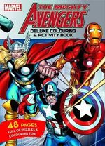 The Mighty Avengers - Deluxe Colouring and Activity Book : Deluxe Colouring & Activity Book - Marvel Comics Staff