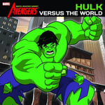 Hulk Versus the World : Hulk Vs the World - Marvel Comics Staff
