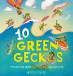 Ten Green Geckos - Phillip Gwynne