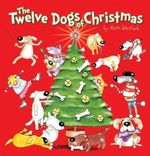 The Twelve Dogs of Christmas - Kevin Whitlark
