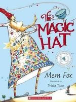 The Magic Hat : 10th Anniversay Edition - Mem Fox