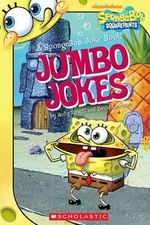 Jumbo Jokes : A SpongeBob Joke Book - Holly Kowitt