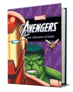 The Mighty Avengers  : An Origin Story