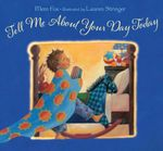 Tell Me About Your Day Today - Mem Fox