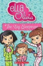 Big Sleepover : #6 Big Sleepover - Yvette Poshoglian