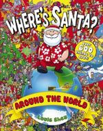 Where's Santa? Around the World - Louis Shea