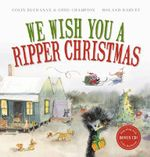 We Wish You a Ripper Christmas - Colin Buchanan