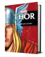The Mighty Thor : An Origin Story