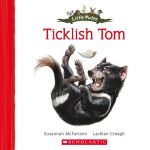 Ticklish Tom : Ticklish Tom - Susannah McFarlane