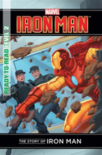 The Story of Iron Man : Marvel Ready to Read Level 2