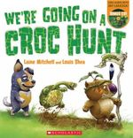 We'Re Going on a Croc Hunt PB +CD - Laine Mitchell