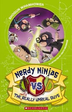 Nerdy Ninjas Vs the Really, Really Unreal Guys - Shogun Whamhower
