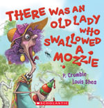 There Was an Old Lady Who Swallowed a Mozzie Big Book - P. Crumble