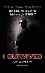 I Survived - John Wayne Ryan