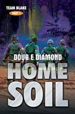 Home Soil - Doug E Diamond