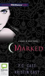 Marked : House of Night Novels (Audio) - P C Cast