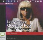 Lady Gaga : Queen of Pop - Emily Herbert