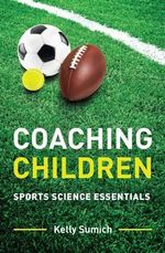 Sports Science for Physical Education Teachers : Sports Science Essentials - Kelly Sumich