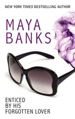 Enticed By His Forgotten Lover : Pregnancy & Passion Book 1 - Maya Banks