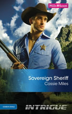 Sovereign Sheriff : Cowboys Royale Book 5 - Cassie Miles
