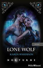 Lone Wolf : The Pack Book 8 - Karen Whiddon