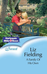 A Family Of His Own - Liz Fielding