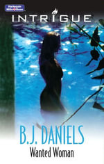 Wanted Woman : Cascades Concealed Book 3 - B.J. Daniels