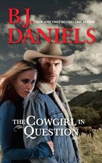 The Cowgirl In Question : McCalls' Montana Book 1 - B.J. Daniels