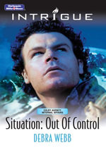 Situation : Out Of Control - Debra Webb