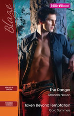 Blaze Duo/The Ranger/Taken Beyond Temptation - Rhonda Nelson