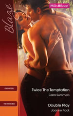 Blaze Duo / Twice The Temptation / Double Play - Cara Summers