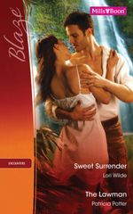 Blaze Duo/Sweet Surrender/The Lawman - Lori Wilde
