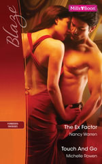 Blaze Duo/The Ex Factor/Touch And Go - Nancy Warren