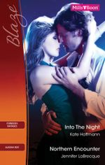 Blaze Duo/Into The Night/Northern Encounter - Kate Hoffmann