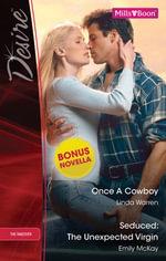 Desire Duo Plus Bonus Novella / Once A Cowboy / Seduced : The Unexpected Virgin / Rafe & Sarah--Part Two - Linda Warren