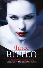 Thrice Bitten... / Golden Vampire / Salvation Of The Damned - Linda Thomas-Sundstrom