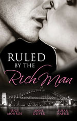Ruled By The Rich Man/The Rancher's Rules/One Night Before Marriage/Just Once : Marriage and Mistletoe Book 4 - Lucy Monroe