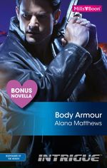 Intrigue Single Plus Bonus Novella/Body Armor/Bravo Tango - Alana Matthews
