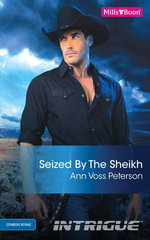 Seized By The Sheikh - Ann Voss Peterson