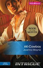 Ak-Cowboy : Sons of Troy Ledger Book 3 - Joanna Wayne