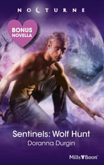 Nocturne Plus Bonus Novella/Sentinels : Wolf Hunt/Shadow Lover - Doranna Durgin