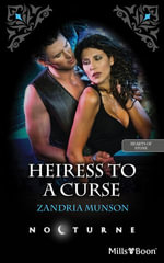 Heiress To A Curse : Hearts of Stone Book 5 - Zandria Munson