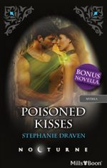 Nocturne Single Plus Bonus Novella/Poisoned Kisses/Midnight Medusa : Midnight Medusa - Stephanie Draven