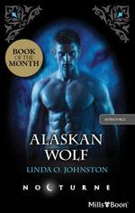 Alaskan Wolf : Alpha Force Book 3 - Linda O. Johnston