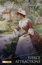 Fierce Attractions / Scandalous Innocent / A Thoroughly Compromised Lady : Scandalous Innocent / A Thoroughly Compromised Lady - Juliet Landon