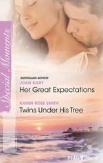 Special Moments Duo / Her Great Expectations / Twins Under His Tree : Summerside Stories Book 1 - Joan Kilby