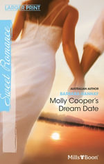 Molly Cooper's Dream Date : The Fun Factor Book 7 - Barbara Hannay