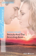 Beauty And The Brooding Boss : Once Upon a Kiss... Book 1000 - Barbara Wallace