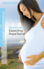Expecting Royal Twins! : Babies and Brides Book 1000 - Melissa McClone